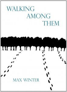Book Cover for Walking Among Them by Max Winter