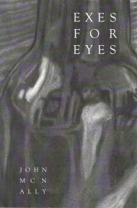 John McNally Exes for Eyes
