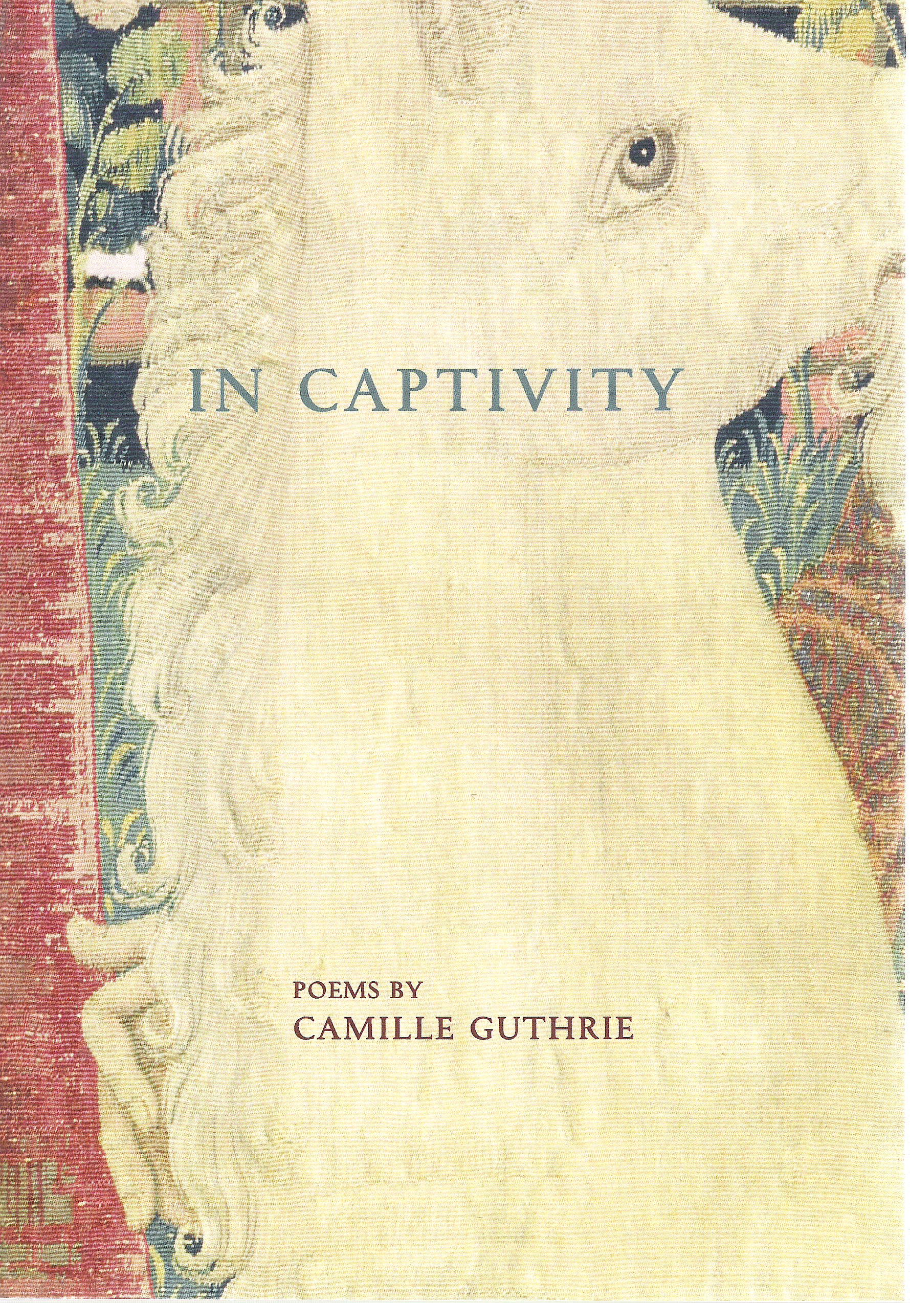 In Captivity by Camille Guthrie