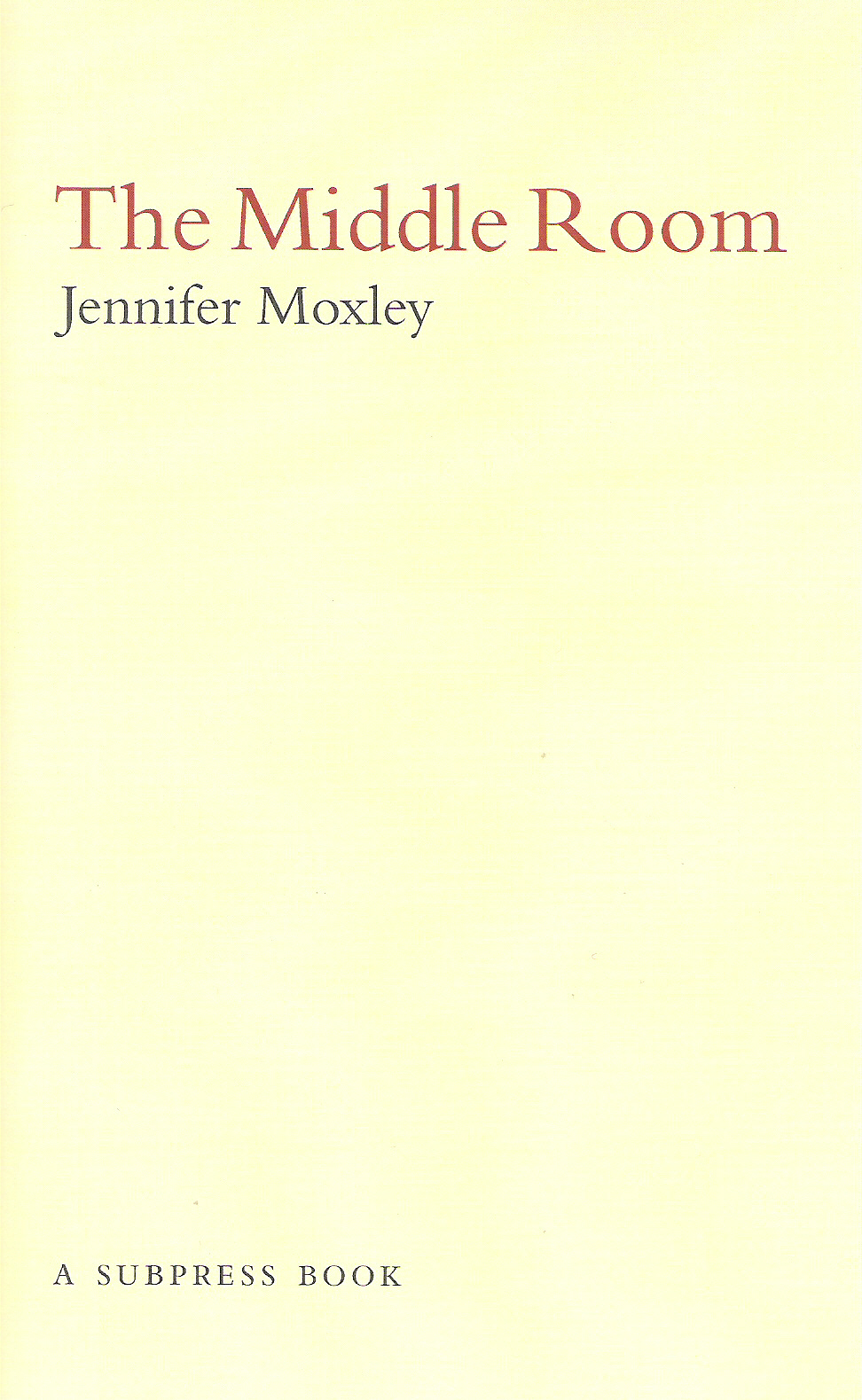 Jennifer Moxley The Middle Room