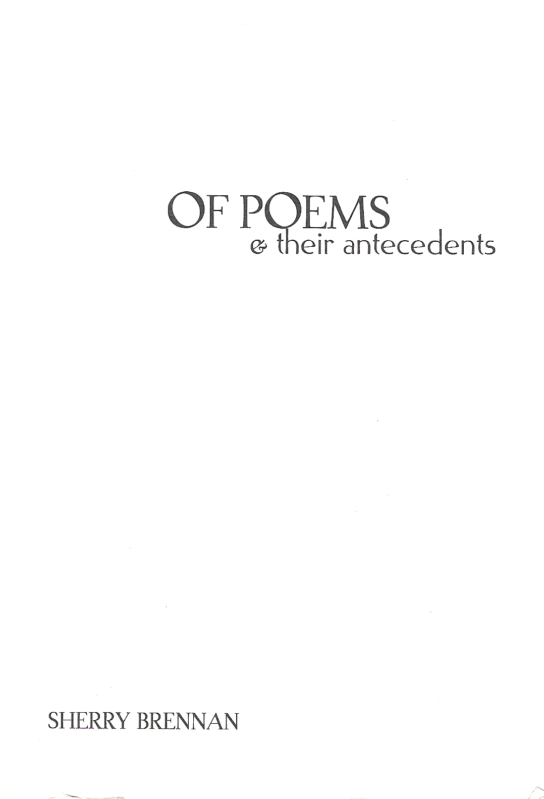 Of Poems and Their Antecedents