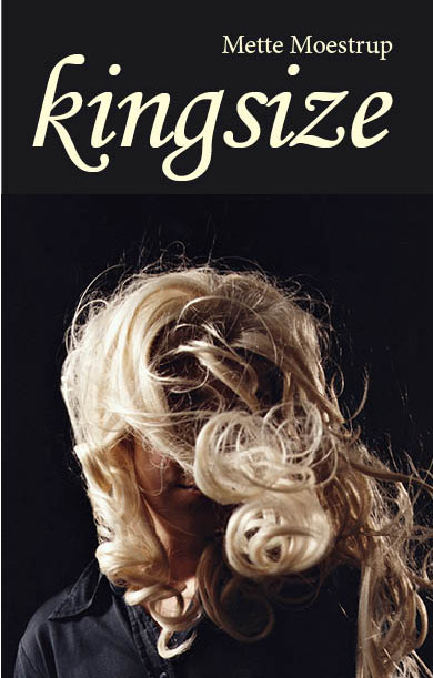 Kingsize by Mette Moestrup